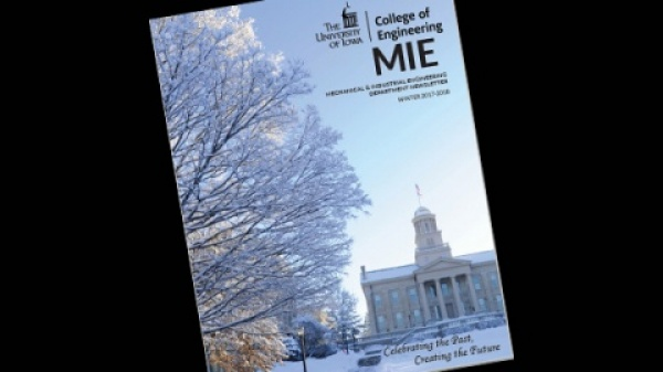 UI Mechanical and Industrial Engineering Newsletter for Winter 2018