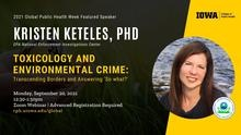 """Toxicology and Environmental Crime:  Transcending Borders and Answering """"So what?""""  promotional image"""